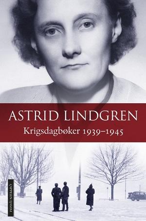 Krigsdagbøker 1939-1945 av Astrid Lindgren